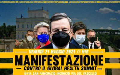 21 mag 2021 Ore 15:00 Manifestazione Contro il Global Health Summit di Roma